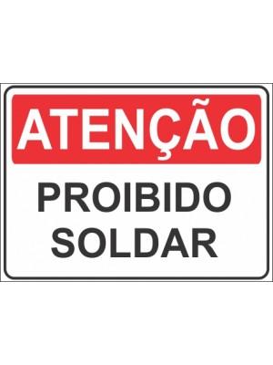 Placa de  Sinalizacao Atencao Proibido soldar