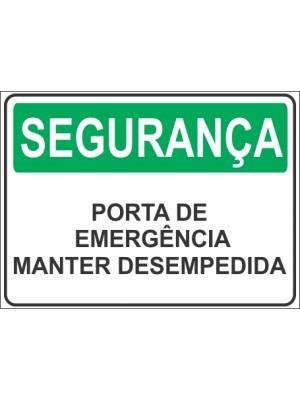 Placa de  Sinalizacao Seguranca Porta de emergencia manter desempedida