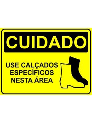 Placa de  Sinalizacao Cuidado Use calcados especificos nesta area