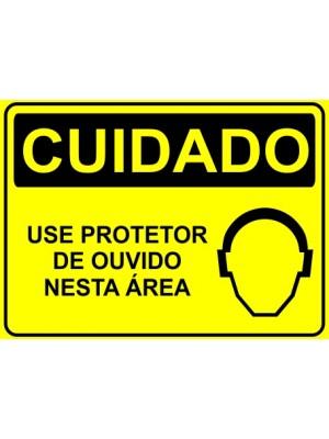 Placa de  Sinalizacao Cuidado Use protetor de ouvidos nesta area