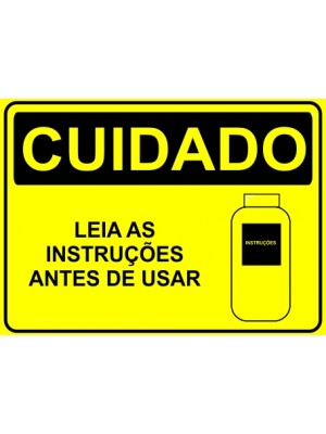Placa de  Sinalizacao Cuidado Leias as instrucoes antes de usar