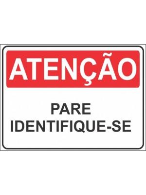 Placa de  Sinalizacao Atencao Pare indentifique