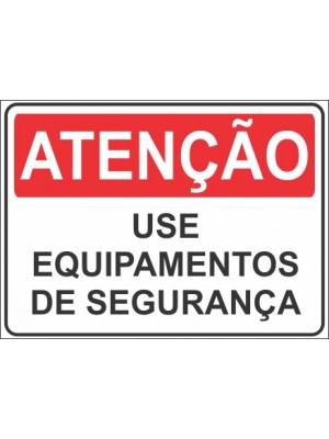 Placa de  Sinalizacao Atencao Use equipamentos de seguranca