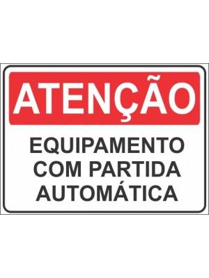 Placa de  Sinalizacao Atencao Equipamentos com partida automatica
