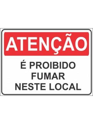 Placa de  Sinalizacao Atencao E proibido fumar neste local