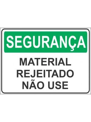 Placa de  Sinalizacao Seguranca Material rejeitado nao use
